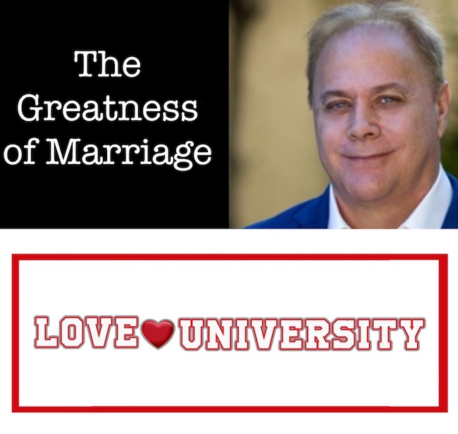 The Greatness of Marriage